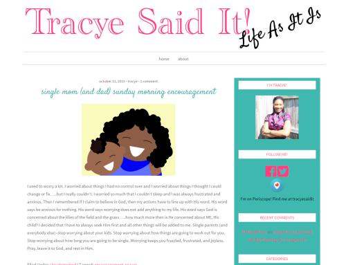 Tracye Said It!